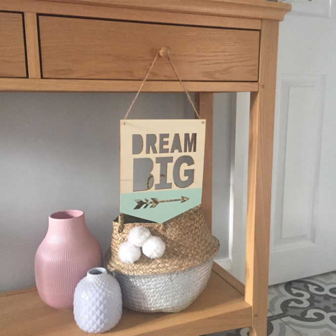 Dream Big Decorative Sign - Baby's room